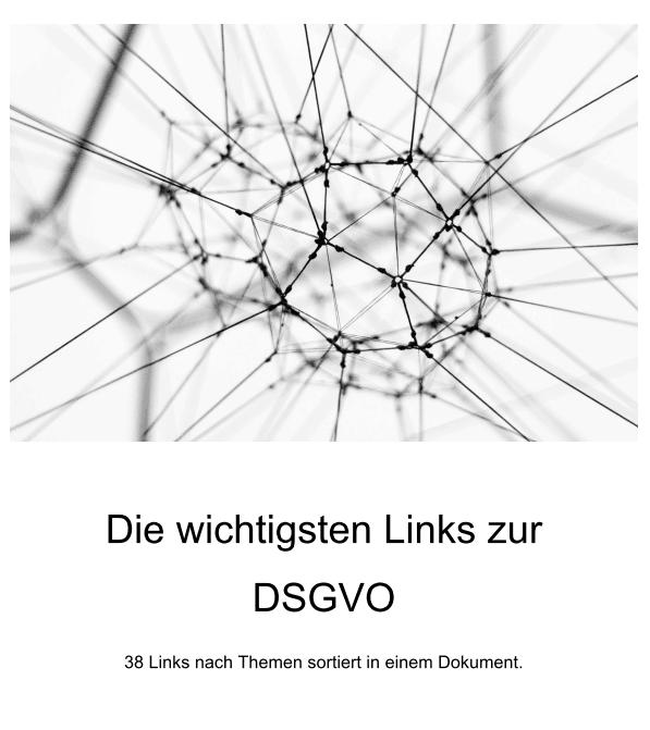 Die kostenlose Linksammlung zur DSGVO mit allen wichtigen